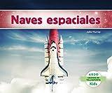 Naves Espaciales (Abdo Kids: Medios de Transporte) (Spanish Edition)