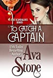 To Catch a Captain (Scandalous Series Book 7)