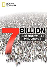 7 Billion: How Your World Will Change Kindle Edition