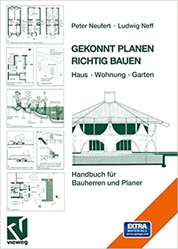 Gekonnt Planen Richtig Bauen: Haus · Wohnung · Garten. Handbuch Für  Bauherren Und Planer (German Edition) (German) 3., überarb. Und Erw. Aufl.  2003 Edition