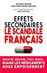 Effets secondaires : le scandale français par Béguin