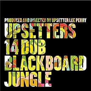 Upsetters 14 Dub Blackboard Jungle