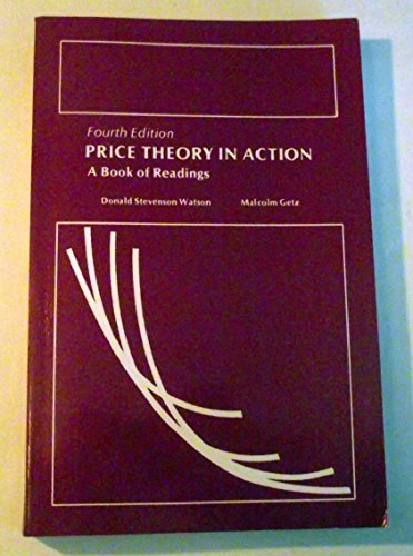 Price Theory in Action: A Book of Readings