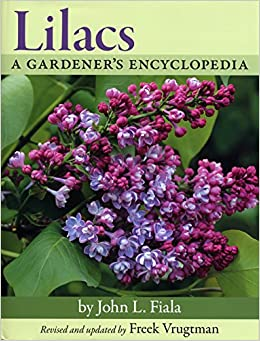 Lilacs: A Gardener's Encyclopedia
