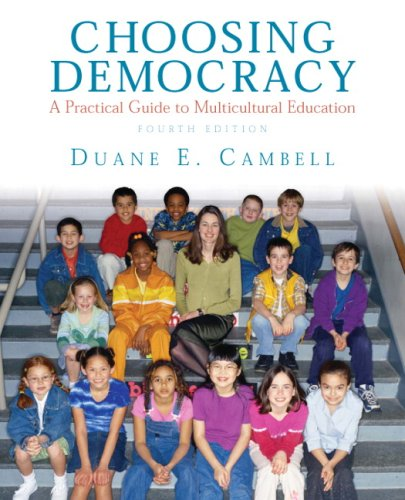 Choosing Democracy: A Practical Guide to Multicultural Education (4th Edition)