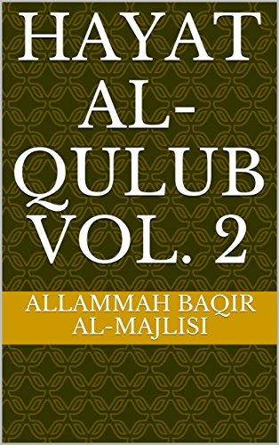 Hayat Al-Qulub Vol. 2 (Hayatul Quloob)