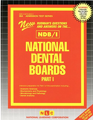 National Dental Boards (NDB) - Part l (Admission Test Series , Part 1)