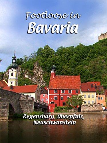 Germanys Neuschwanstein Castle - Footloose in Bavaria - Regensburg, Oberpfalz, Neuschwanstein