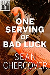 One Serving of Bad Luck (A Short Story)