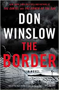 Amazon.com: The Border: A Novel (Power of the Dog ...