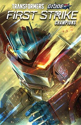 Transformers/G.I. JOE: First Strike - Champions (Revolution)