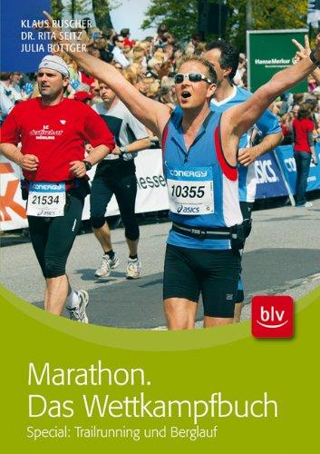 Marathon. Das Wettkampfbuch: Special: Trailrunning und Berglauf