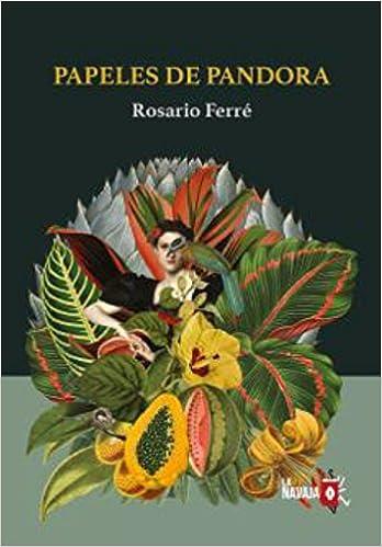 Papeles de Pandora: Rosario Ferré Ramírez de Arellano: 9788494651564: Amazon.com: Books