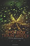 Shoebox Train Wreck, John Mantooth, 1926851544