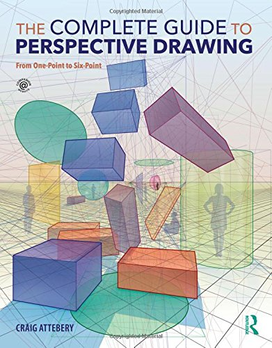 The Complete Guide to Perspective Drawing: From One-Point to Six-Point ()