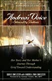Andrea's Voice - Silenced by Bulimia, Doris Smeltzer, 0936077018