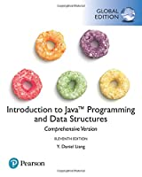 Introduction to Java Programming and Data Structures, Comprehensive Version, Global Edition, 11th Edition