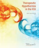 Therapeutic Hypothermia in the ICU, Society of Critical Care Medicine Staff, 0936145714