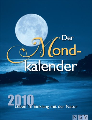 der-mondkalender-abreisskalender-2010-leben-im-einklang-mit-der-natur