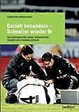 Gezielt Behandeln - Schneller Wieder Fit, Christian Marquardt, 3849538362