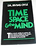 img - for Time, Space and the Mind by Irving Oyle (1995-11-01) book / textbook / text book