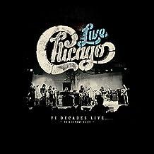 Chicago: VI Decades Live
