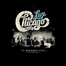 Chicago - 'Chicago: VI Decades Live' (4CD/1DVD)