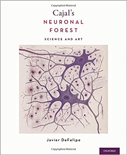 Cajal's Neuronal Forest: Science And Art por Javier Defelipe Phd epub