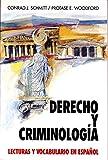 Derecho Y Criminologia: Lecturas Y Vocabulario En Espanol/Law and Criminology (Schaum's Foreign Language Series) (Spanish and English Edition)