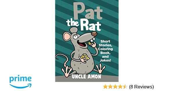 Pat the Rat: Short Stories, Coloring Book, and Jokes! (Fun Time ...