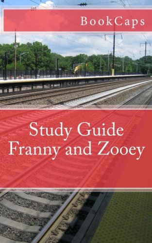Franny and Zooey: A BookCaps Study Guide