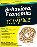 Behavioral Economics for Dummies, Morris Altman, 1118085035