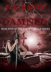 Damned: Book Four of the Avery Tywella Series