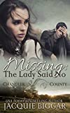 Missing: The Lady Said No: A Chandler County Novel (An Augustus Grant Mystery) by  Jacquie Biggar in stock, buy online here