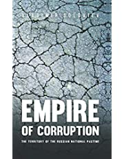 Empire of Corruption: The Russian National Pastime