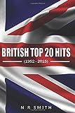 British Top 20 Hits: 1952 - 2015: Volume 1