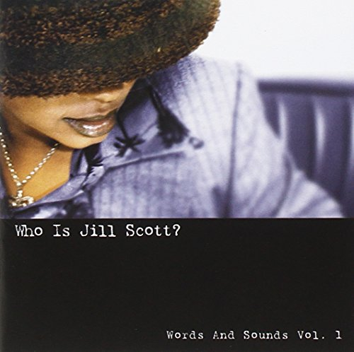 Who Is Jill Scott? Words and Sounds, Vol. 1 by Jill Scott