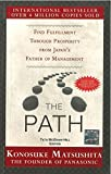 img - for The Path: Find Fulfillment through prosperity from Japan's Father of Management book / textbook / text book