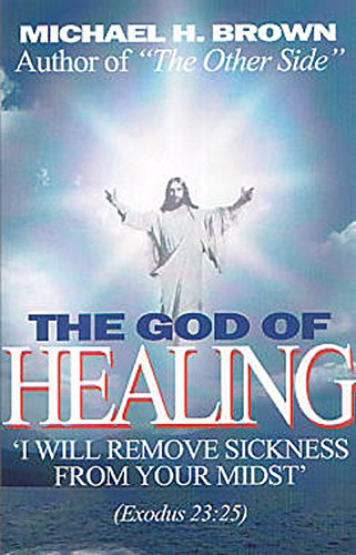 The God of Healing