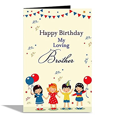 Alwaysgift Happy Birthday My Loving Brother Greeting Card Amazonin Office Products