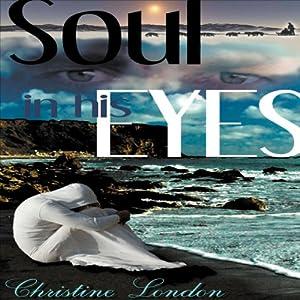 Soul In His Eyes Audiobook