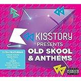 Kisstory Presents Old Skool & Anthems