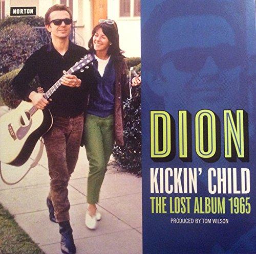 Dion - Kickin' Child 1965 Columbia Recordings