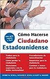 Conviértase en ciudadano Americano (Become a U.S. Citizen) (LEGAL SURVIVAL GUIDES (SPANISH EDITIONS))