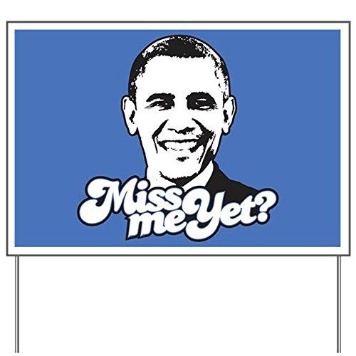 CafePress Obama Miss Me Yet Yard Sign, Vinyl Lawn Sign, Political Election Sign