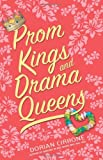 Prom Kings and Drama Queens, Dorian Cirrone, 0061143723