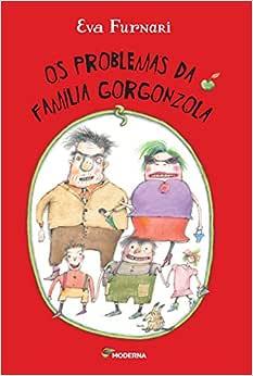 Os Problemas da Família Gorgonzola - Livros na Amazon