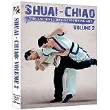 Shuai Chiao - The Ancient Chinese Fighting Art Vol.2