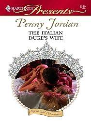The Italian Duke's Wife (By Royal Command)