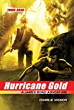The Young Bond Series, Book Four: Hurricane Gold (A James Bond Adventure) (James Bond Adventure, A)